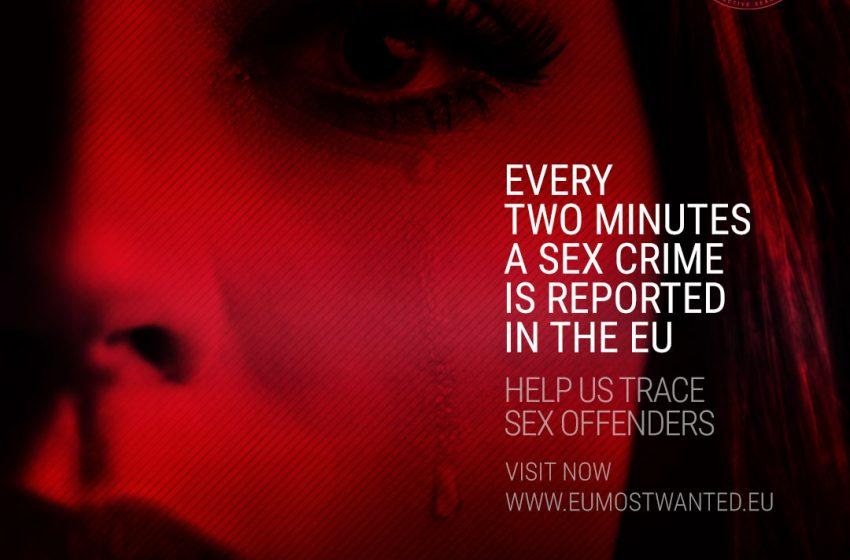 Някои от най-опасните сексуални престъпници в Европа във фокуса на вниманието на правоохранителните органи в ЕС